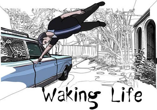 WAKING LIFE – NOW STREAMING ON NETFLIX!