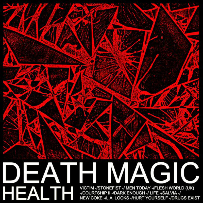 HEALTH :: DEATH MAGIC first full-length album in six years
